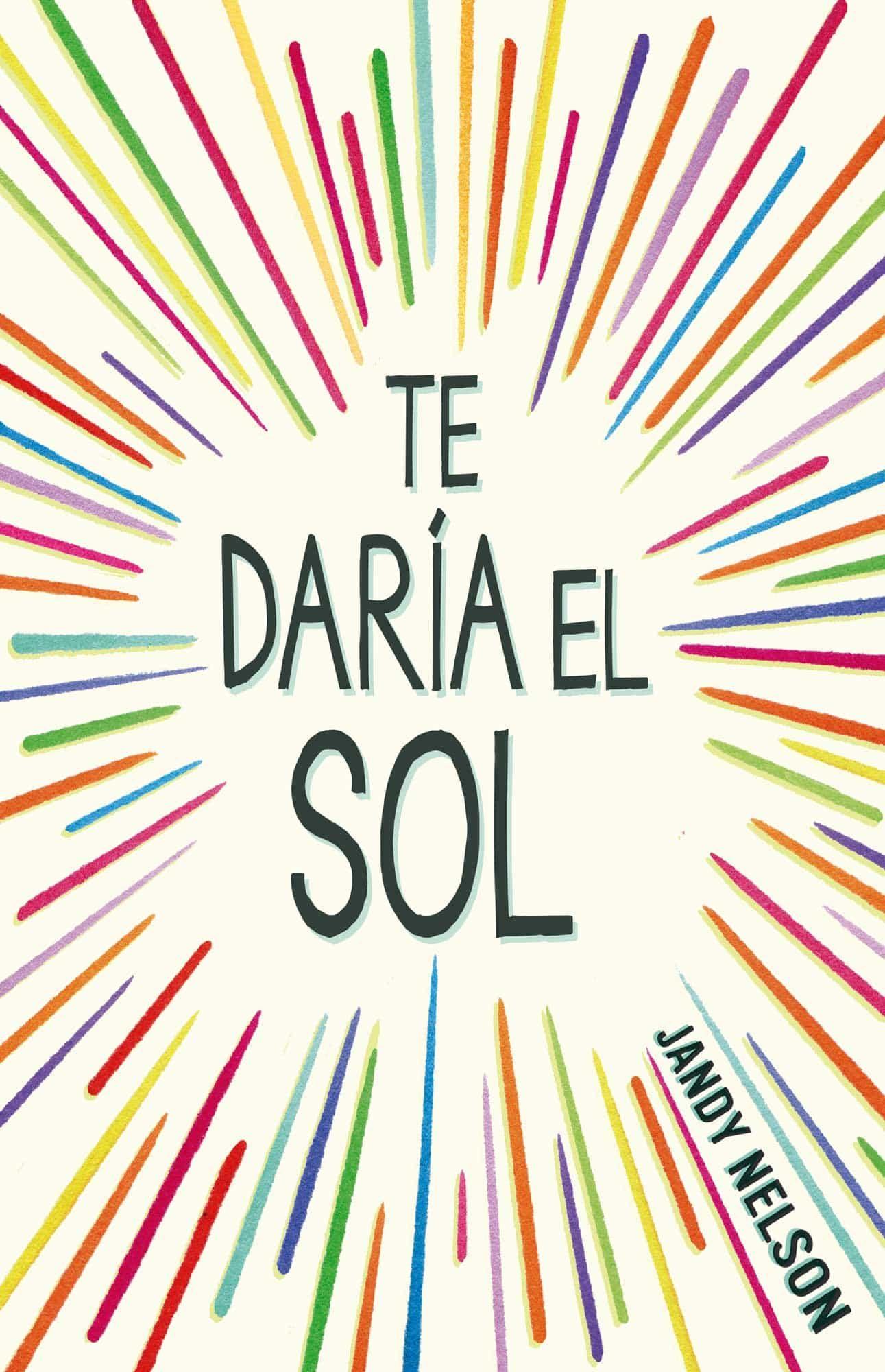 TE DARÍA EL SOL