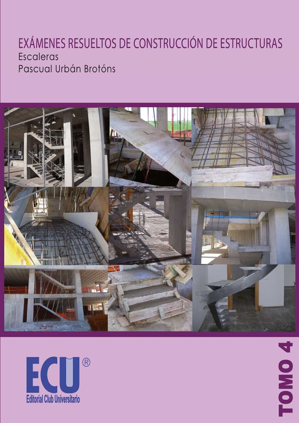 Ex Menes Resueltos De Construcci N De Estructuras