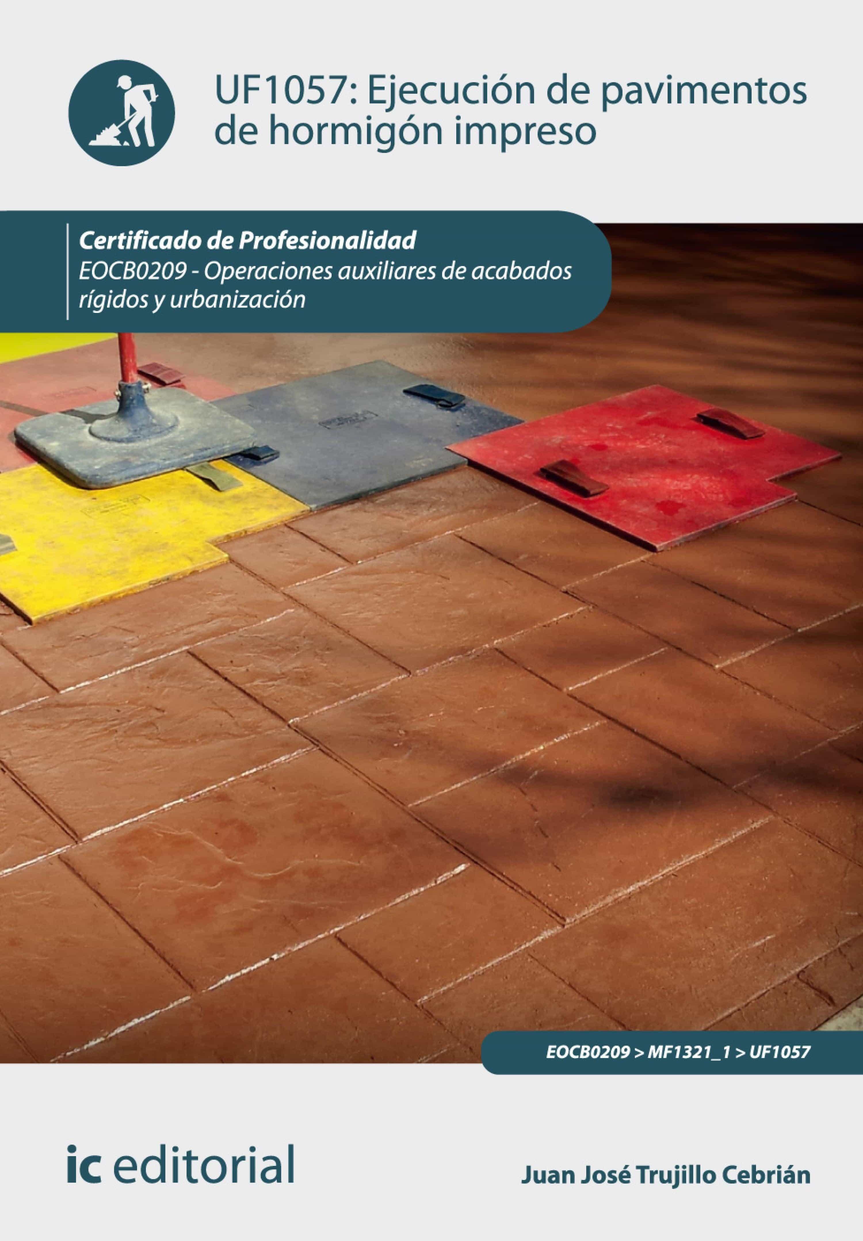 Ejecuci n de pavimentos de hormig n impreso eocb0209 for Corte de pavimentos de hormigon