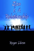 Zion Is A Relationship (ebook)