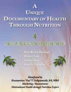 A Unique Documentary of Health through Nutrition (ebook)