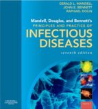 Mandell, Douglas, and Bennett's Principles and Practice of Infectious Diseases (ebook)