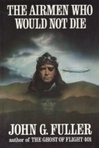 The Airmen Who Would Not Die (ebook)