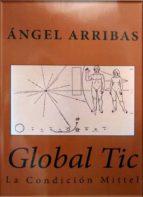 GLOBAL TIC. LA CONDICIÓN MITTEL (ebook)