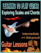 Learning to Play Guitar : Exploring Chords and Scales (ebook)