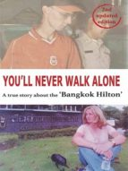 YOU?LL NEVER WALK ALONE