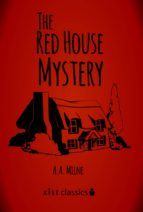 The Red House Mystery (ebook)