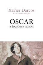 Oscar a toujours raison (ebook)
