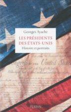 Les présidents des Etats-Unis (ebook)