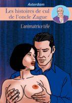 Les Histoires de cul de l'oncle Zague - tome 5 (ebook)