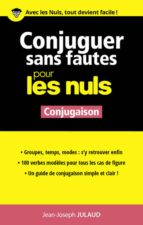Conjuguer sans fautes pour les Nuls (ebook)