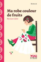 Ma robe couleur de fruits (ebook)