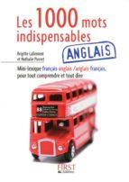 Petit livre de - 1000 mots indispensables en anglais (ebook)