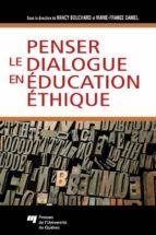 Penser le dialogue en éducation éthique (ebook)