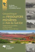 Géopolitique des ressources minières en Asie du Sud-Est (ebook)