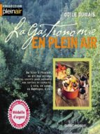 La Gastronomie en plein air (ebook)