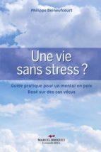 Une vie sans stress (ebook)