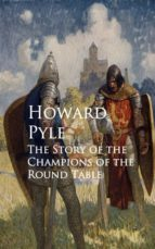 The Story of the Champions of the Round Table (ebook)