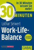 30 Minuten Work-Life-Balance (ebook)