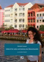 Reiseziel Curaçao: Zuflucht für Juden und Zentrum des Sklavenhandels (ebook)