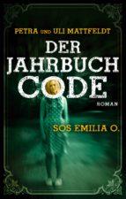 Der Jahrbuchcode - SOS EMILIA O. (ebook)