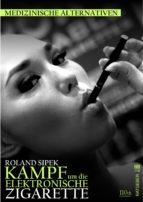 Der Kampf um die elektronische Zigarette (ebook)