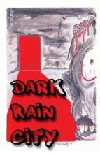 Dark Rain City - ein Horror-Comicroman (ebook)
