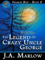 The Legend of Crazy Uncle George (ebook)