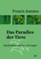 Das Paradies der Tiere (ebook)