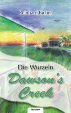 Dawson's Creek 3 - Die Wurzeln (ebook)