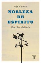 Nobleza de espíritu (ebook)