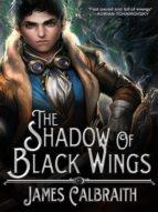 The Shadow of Black Wings (ebook)