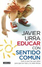 Educar con sentido común (ebook)