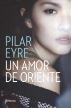 Un amor de Oriente (ebook)