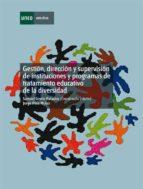 Gestión, dirección y supervisión de instituciones y programas de tratamiento educativo de la diversidad (ebook)