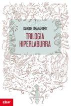 Trilogia hiperlaburra (ebook)