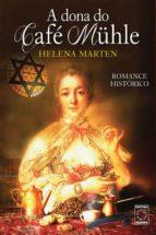 A dona do Café Mühle (ebook)