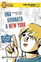 Una giornata a New York. Fun Reading - Livello 2 (ebook)