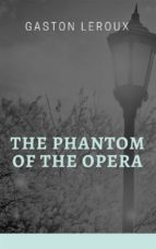 The Phantom of the Opera (ebook)