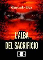 L'alba del sacrificio (ebook)