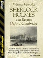 Sherlock Holmes e la Regata Oxford-Cambridge (ebook)