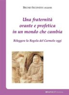 Una fraternità orante e profetica in un mondo che cambia (ebook)