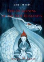 The Awakening of the New Humanity (ebook)