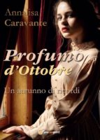 Profumo d'Ottobre. Un autunno di ricordi (ebook)