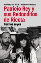 Patricio Rey y sus redonditos de ricota (ebook)