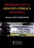 RÉQUIEM POR LA FUNCIÓN PÚBLICA ESPAÑOLA (ebook)