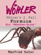 """Wöhlers zweiter Fall - """"Formica"""" (ebook)"""