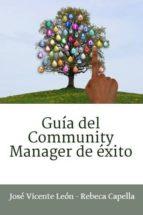 GUÍA DEL COMMUNITY MANAGER DE ÉXITO (ebook)