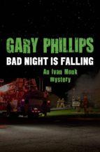 Bad Night Is Falling (ebook)