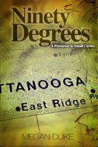 Ninety Degrees (ebook)